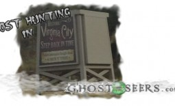Ghost hunting Virginia City, Nevada