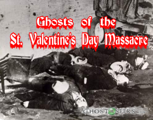 Ghosts of the St. Valentine's Day Massacre